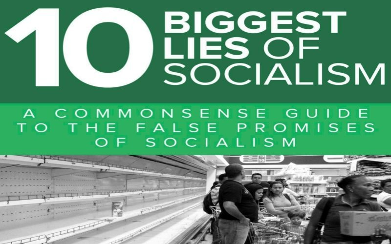 """10 Biggest Lies of Socialism: A Common Sense Guide to the False Promises of Socialism"""