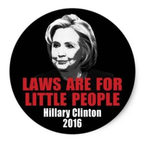 hillary-clinton-laws-are-for-little-people