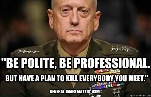 Mad Dog Mattis tells it like it is. (Facebook)