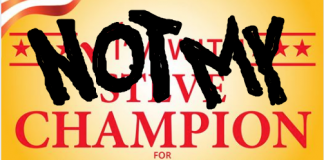 Campaign sign for Steve Champion