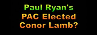 Video: Paul Ryan's PAC Elected Conor Lamb?
